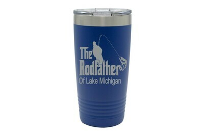 The Rodfather with or without Location Insulated Tumbler 20 oz