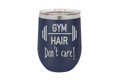 Gym Hair Don't Care Insulated Tumbler