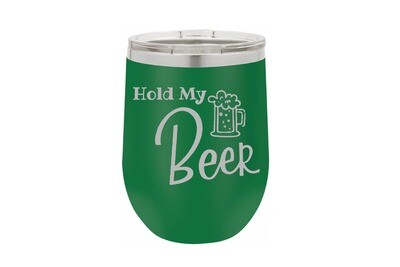 Hold My Beer Insulated Tumbler 12 oz