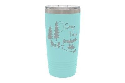 Camp Time or Your Words Insulated Tumbler 20 oz