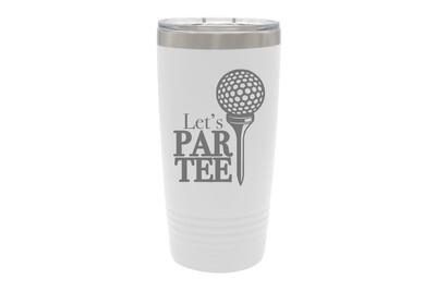 Let's Par Tee Insulated Tumbler 20 oz