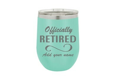 Officially Retired (With or Without Name) Insulated Tumbler