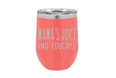 Mama's Juice Insulated Tumbler 12 oz