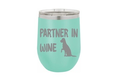 Partner in Wine with Dog Insulated Tumbler 12 oz