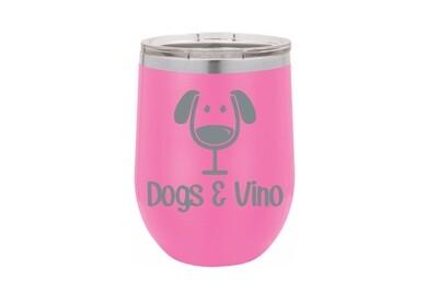 Dogs & Vino Insulated Tumbler 12 oz