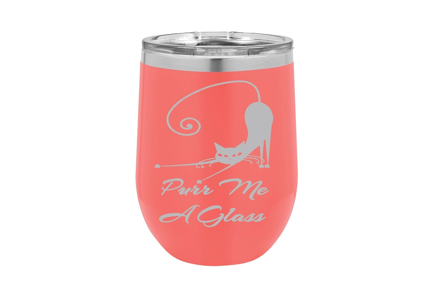 Purr Me a Glass with Cat Insulated Tumbler 12 oz