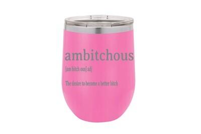 ambitchous adj Insulated Tumbler 12 oz