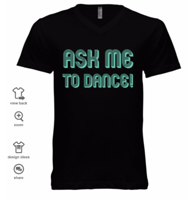Ask Me To Dance Unisex V-Neck