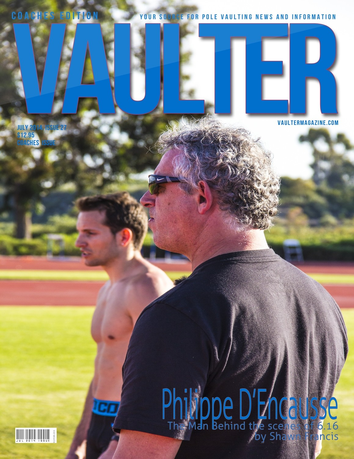 """July 2014 Philippe D'encausse Coaches Edition Issue of VAULTER Magazine USPS First Class """"ONLY"""""""