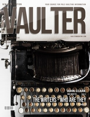 January 2020 Vaulter Magazine Writers Issue of Vaulter Magazine  U.S. Standard Mail