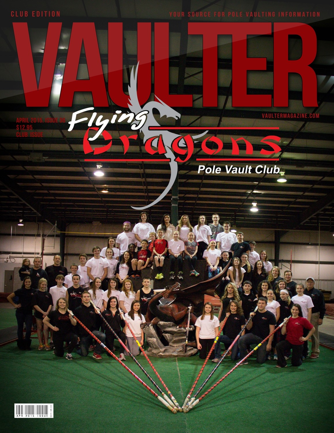 """April 2015 Flying Dragons Pole Vault Club Issue of VAULTER Magazine USPS First Class """"ONLY"""""""