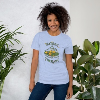 Nature Is Cheaper Than Therapy Graphic Tee