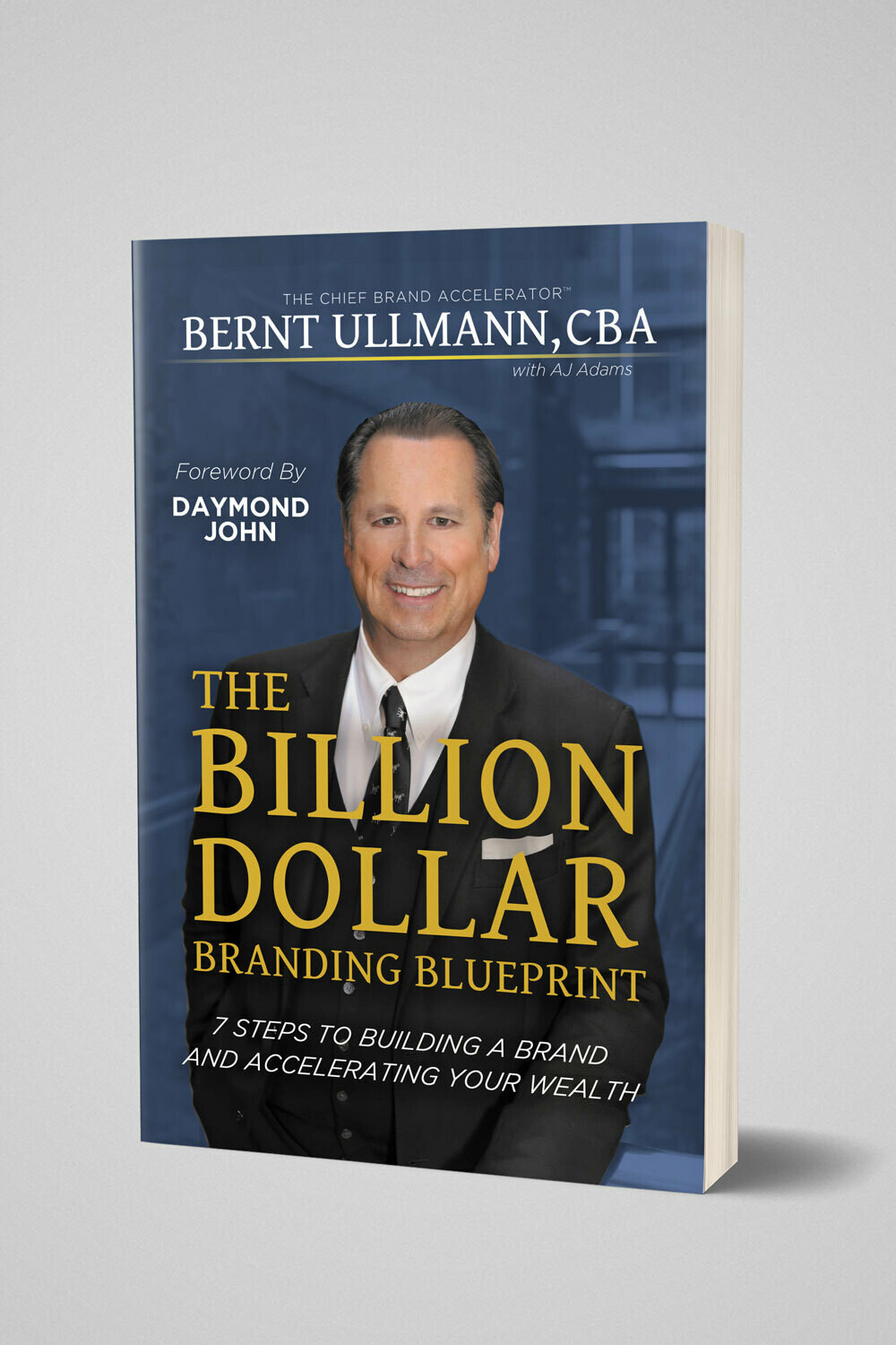 The Billion Dollar Branding Blueprint