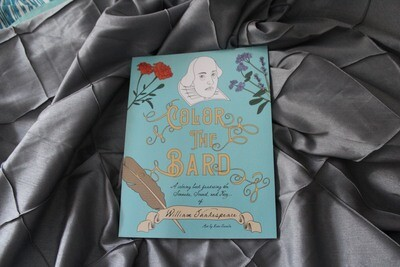 Color the Bard: A Coloring Book Featuring the Sonnets, Sound, and Fury of William Shakespeare | Pre-Order