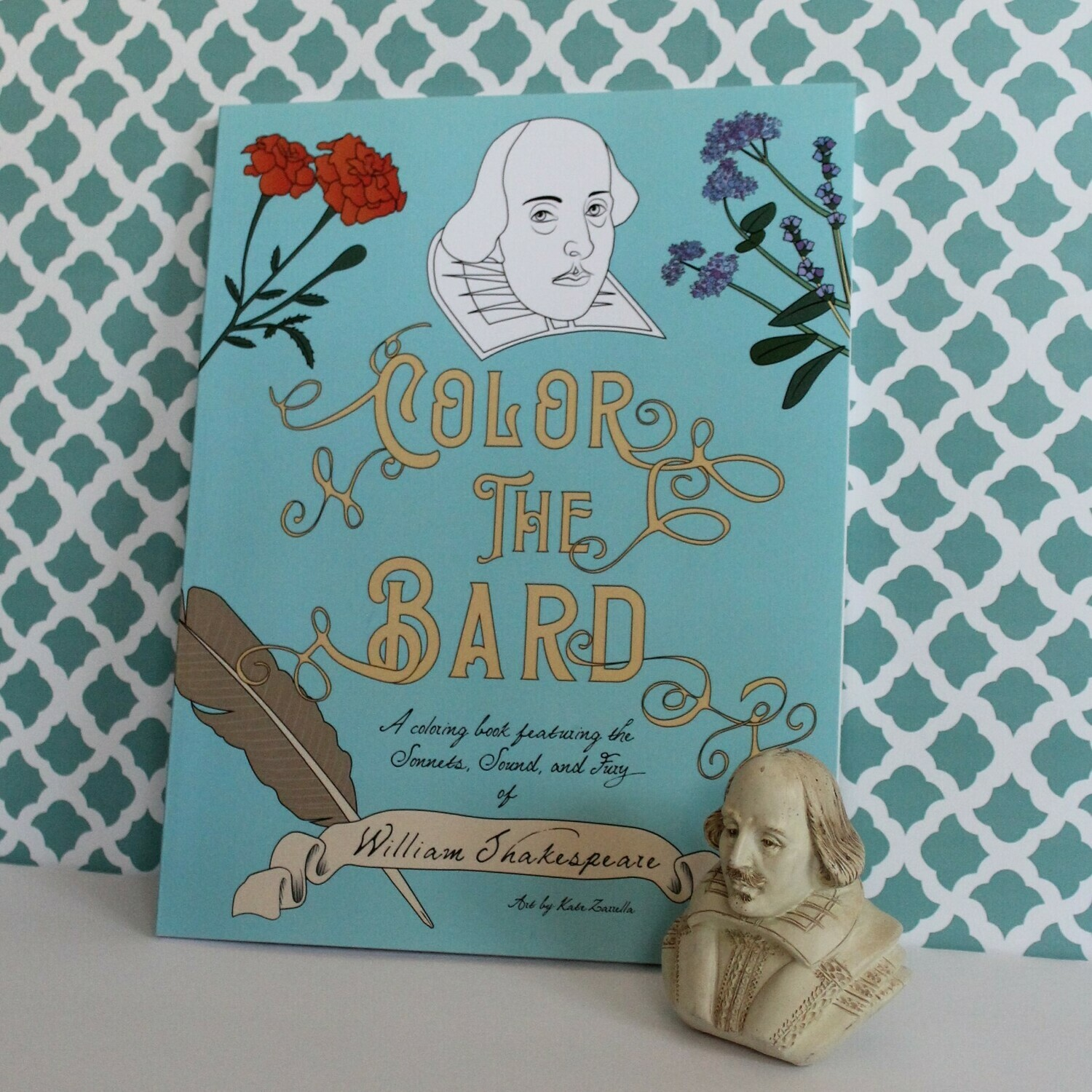 Color the Bard: A Coloring Book Featuring the Sonnets, Sound, and Fury of William Shakespeare