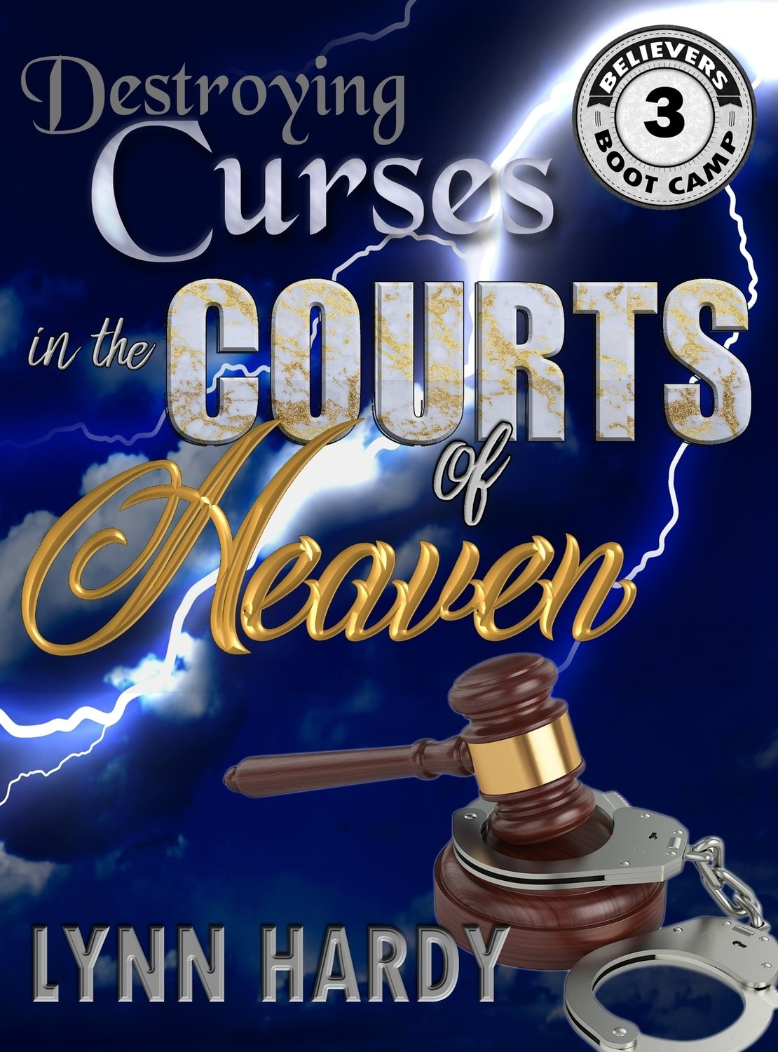 Destroying Curses in the Courts of Heaven