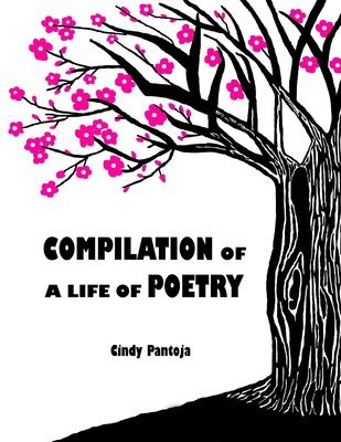 COMPILATION OF A LIFE OF POETRY