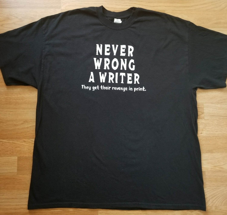 NEVER WRONG A WRITER