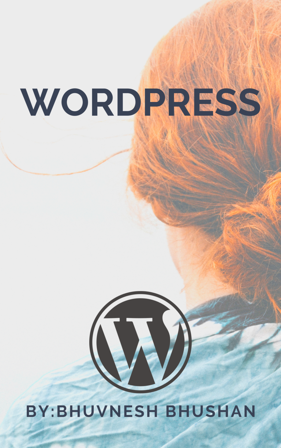 The Ultimate WordPress Guide: Start a Perfect Blog in 45 Minutes