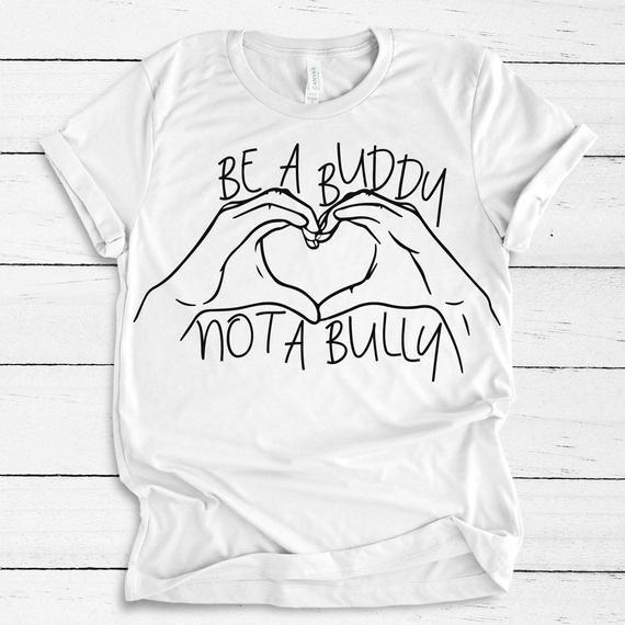 Be a Buddy, Not a Bully