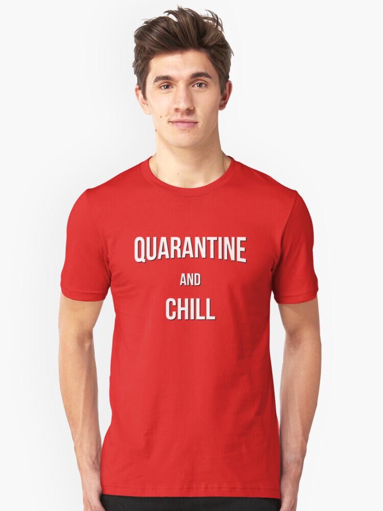 Quarantine & Chill