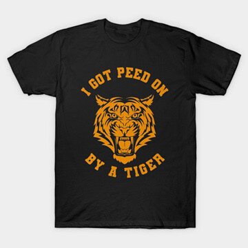 I Got Peed On By A Tiger
