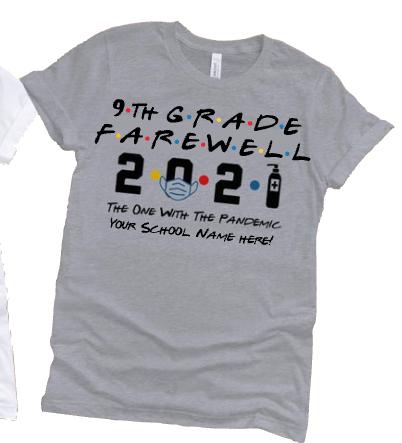 9th Grade Farewell T-shirt