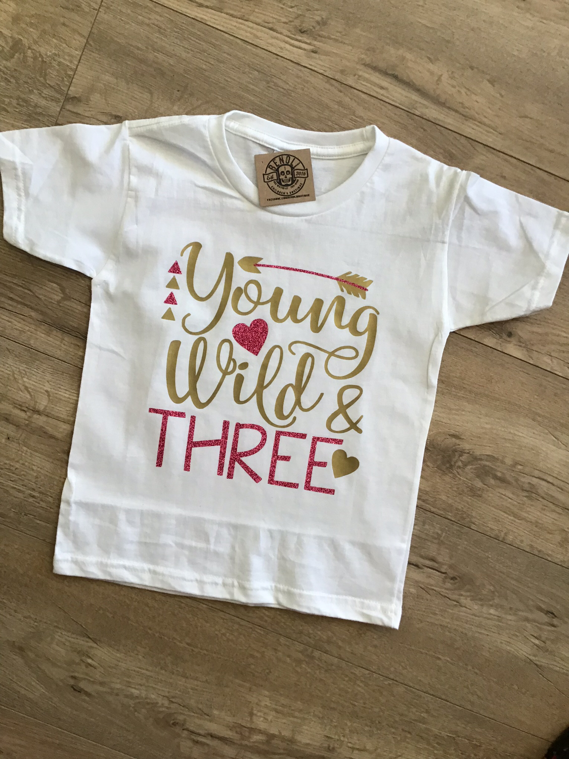 Young, Wild and Three Birthday Tee