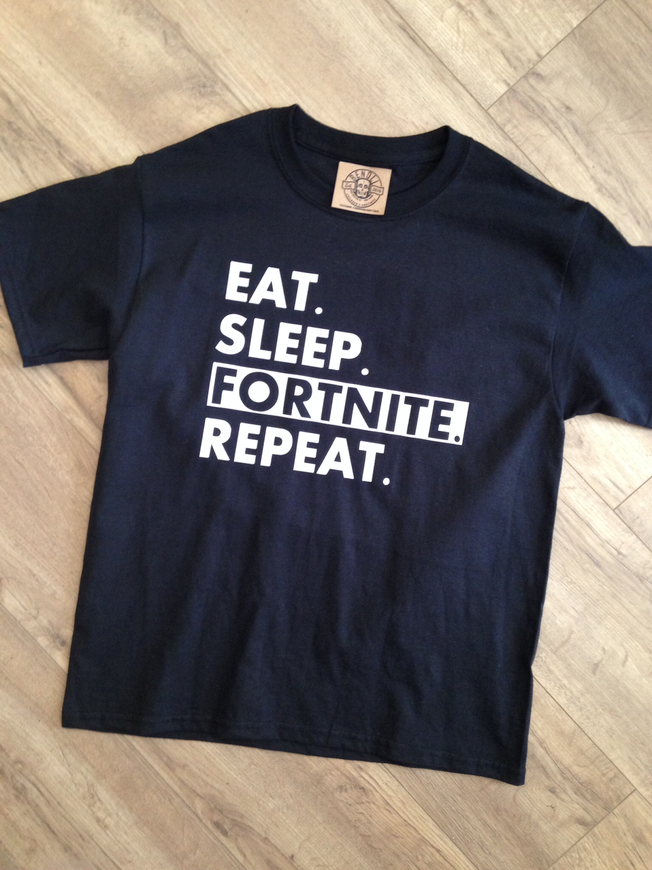 Eat, Sleep, Fortnite, Repeat