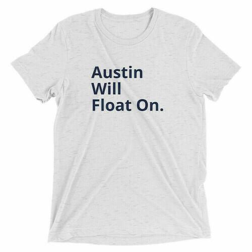 Austin Will Float On White Tee