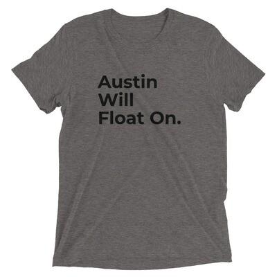 Austin Will Float On Grey Tee
