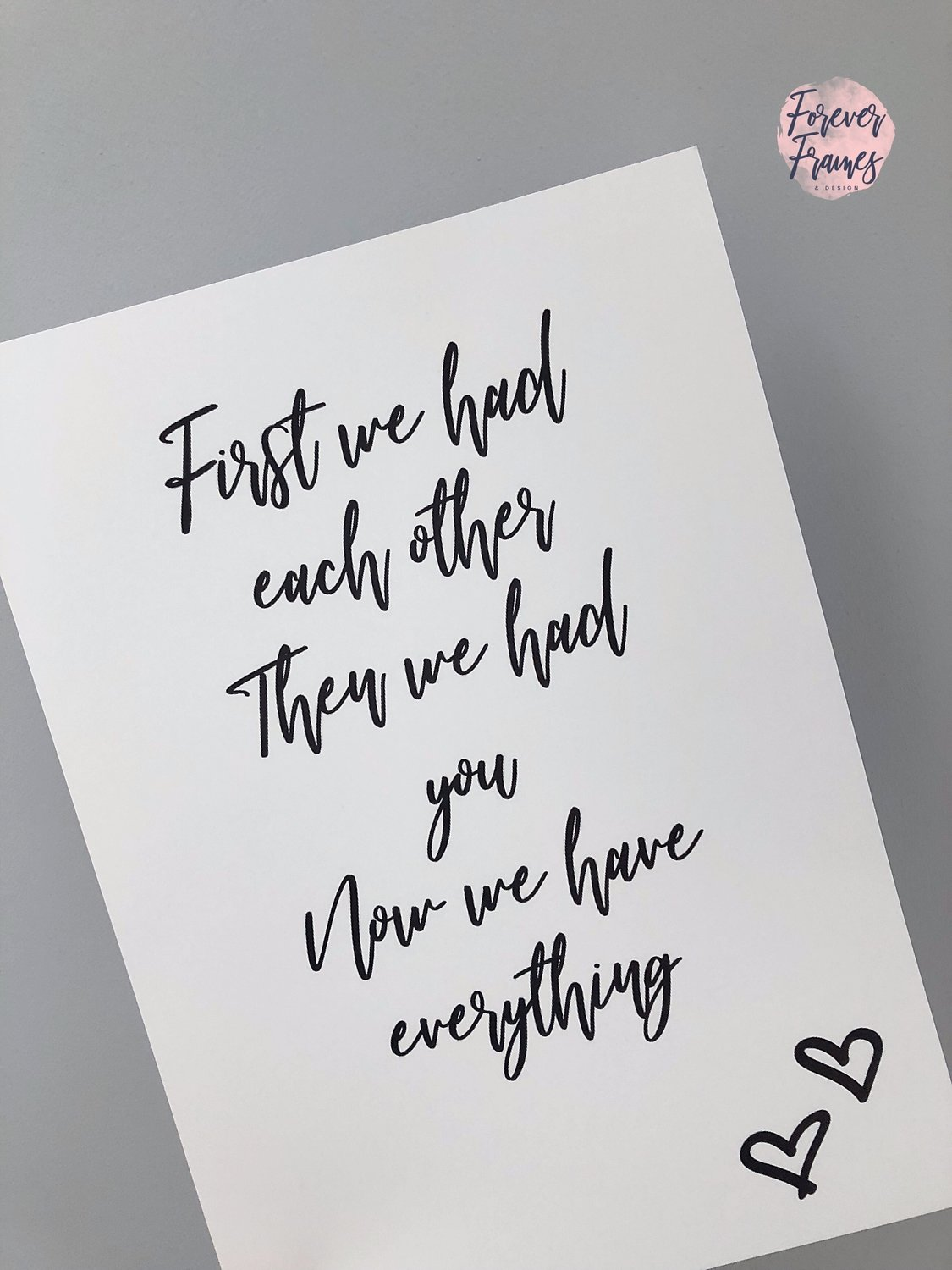 First we had each other.... A4 Print