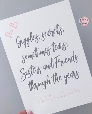 Giggle, Secrets & Sometimes Tears.... Sisters A4 Print