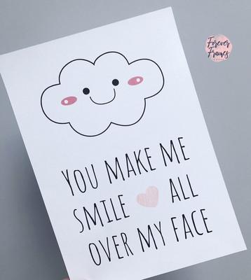 You make me smile A4 Print