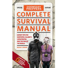 National Geographic Doomsday Preppers Complete Survival Manual