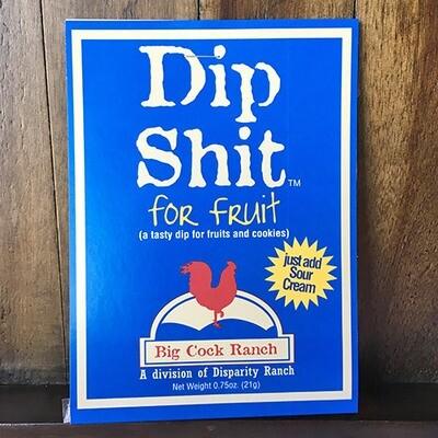 Dip Shit for Fruit