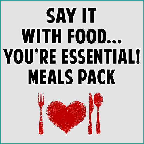 Say It With Food... You're Essential! Meals Pack™