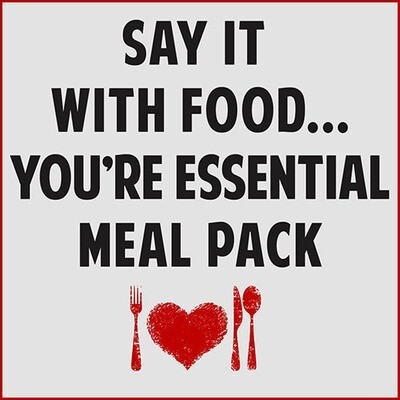 Say It With Food... You're Essential! Meal Pack™
