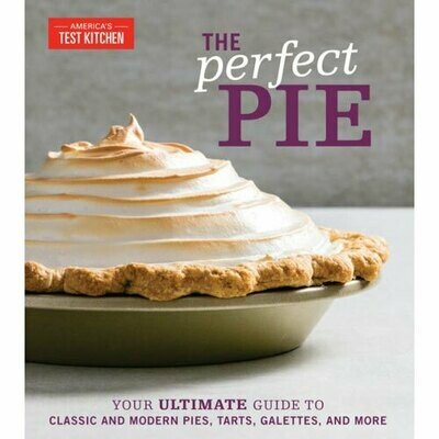 The Perfect Pie by America's Test Kitchen