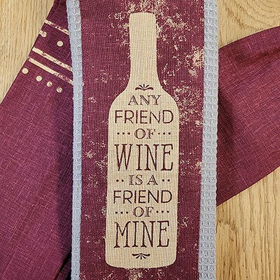 'Any Friend of Wine Is A Friend of Mine' Kitchen Boa®