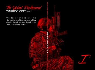 THE VIOLENT PROFESSIONAL Warfighter Odes Vol. 1