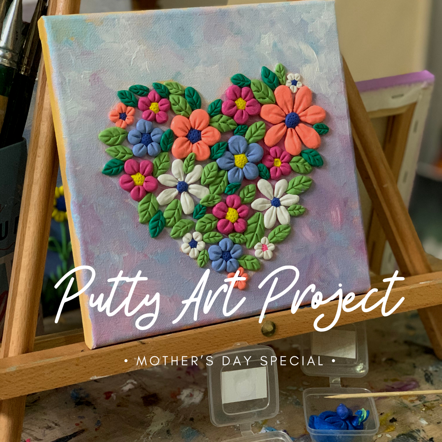 Putty Art Project // Mother's Day Special