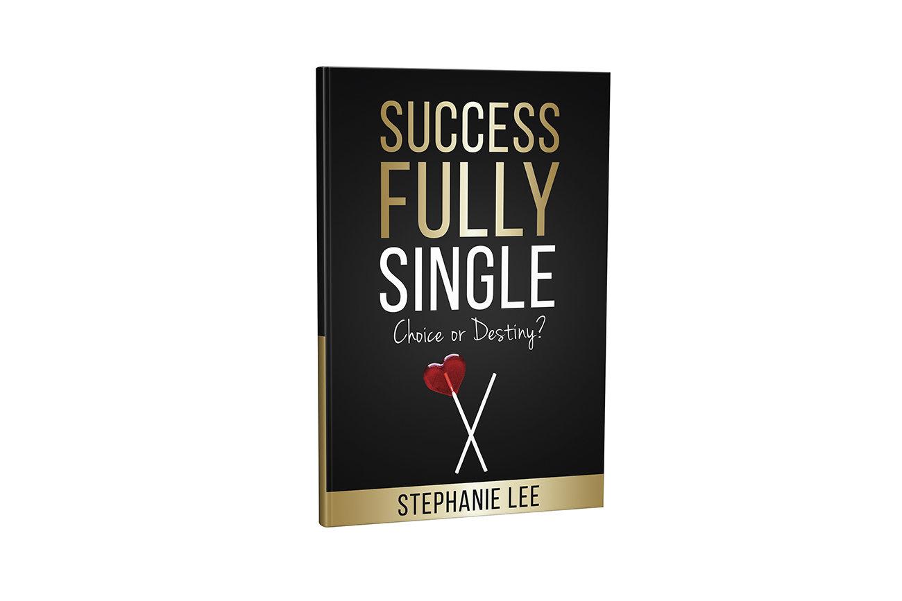 Successfully Single: Choice or Destiny?