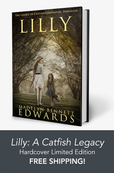 Lilly: A Catfish Legacy - Hardcover Limited Edition - FREE SHIPPING!