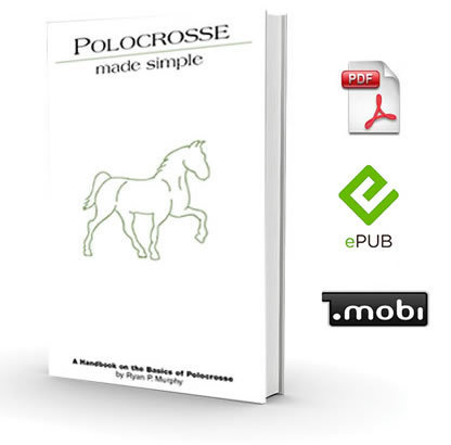 Polocrosse Made Simple - A Handbook on the Basics of Polocrosse - eBook