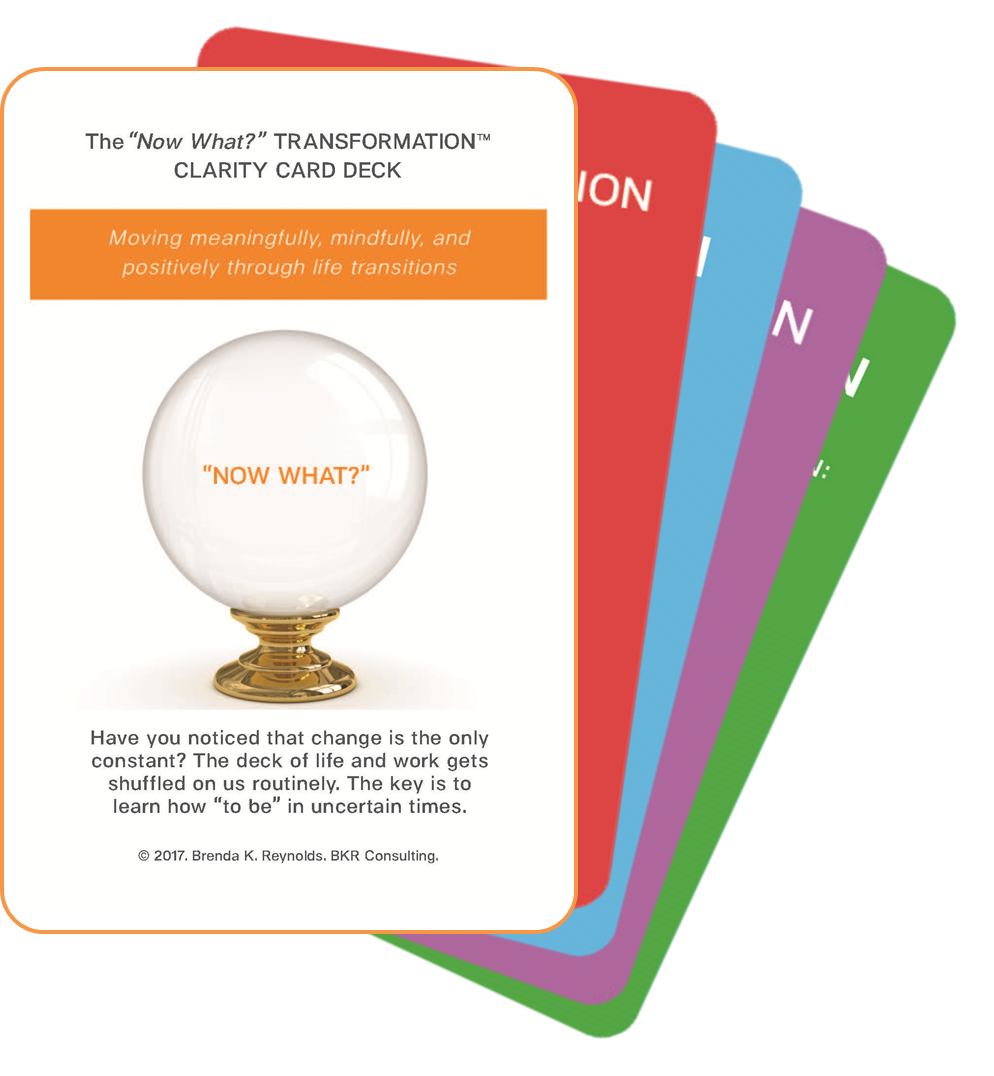 "The ""Now What?"" Transformation™ Clarity Card Deck"