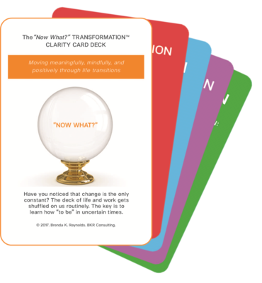 """The """"Now What?"""" Transformation™ Clarity Card Deck"""