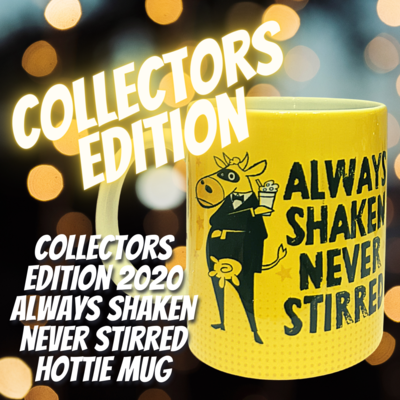 Always Shaken never Stirred Mug