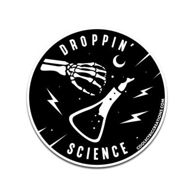 Droppin' Science Sticker