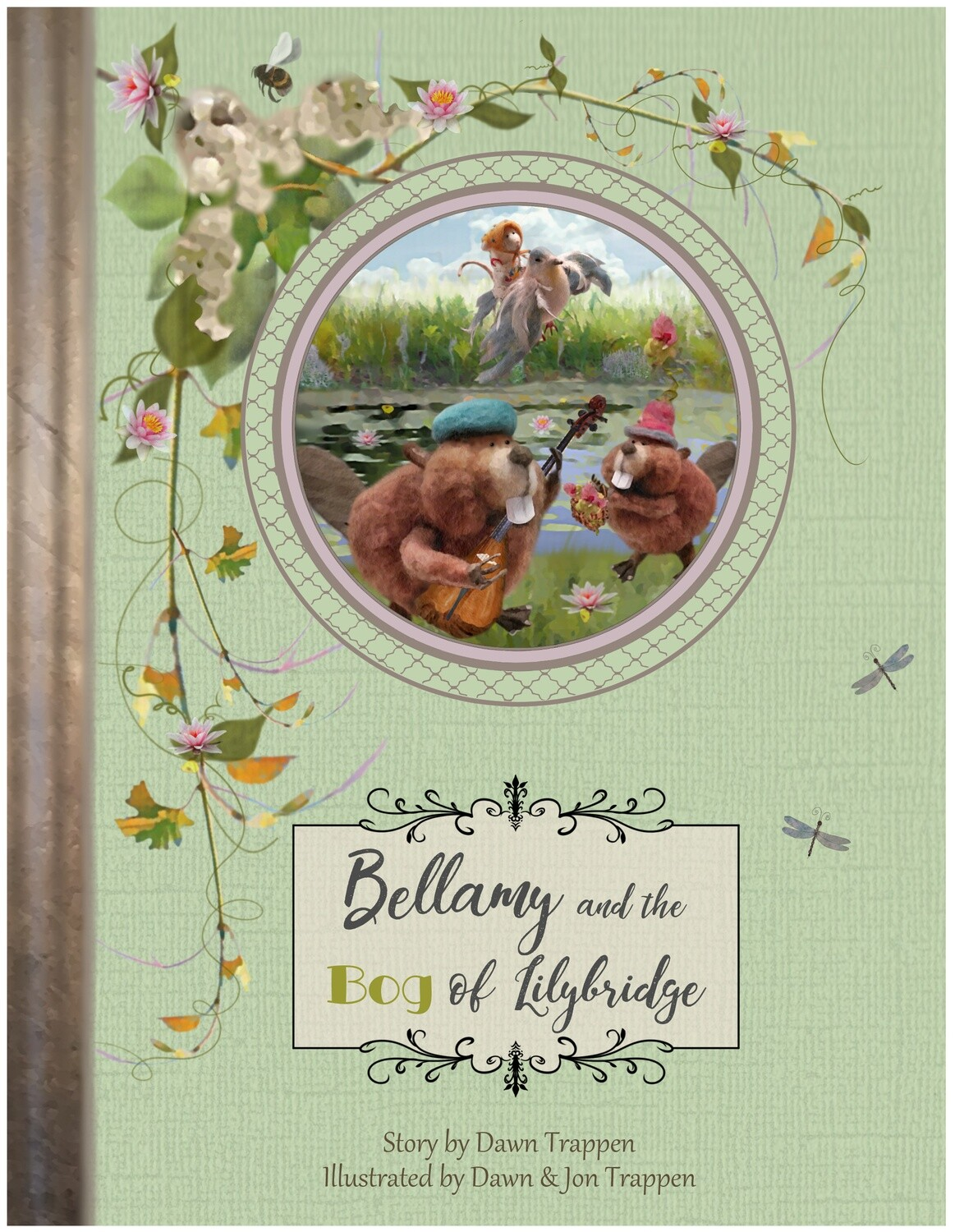 Bellamy and the Bog of Lilybridge (Book 3)